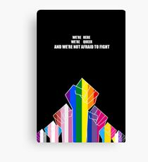 Here, Queer and Unafraid Canvas Print