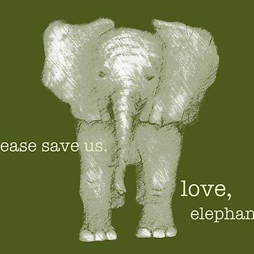 Save the elephants by Loritaylor