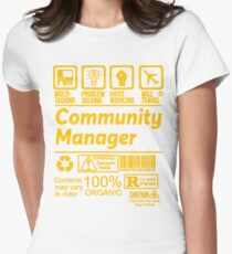 COMMUNITY MANAGER SOLVE PROBLEMS DESIGN Womens Fitted T-Shirt