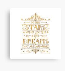 To the stars who listen - white Canvas Print