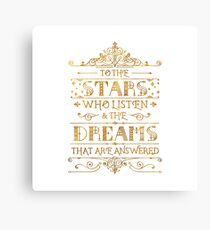 To the stars who listen - white Canvas Print