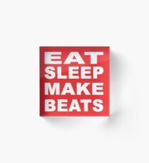 Eat Sleep Make Beats Acrylic Block