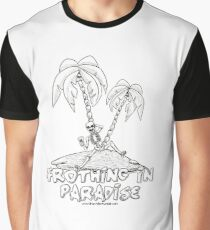 FROTHING IN SURFER'S PARADISE Graphic T-Shirt