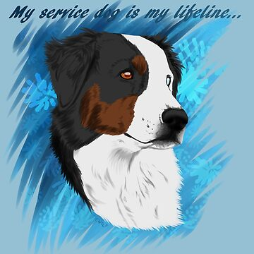 DUNCAN - My Service Dog is My Lifeline by tiewolf