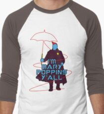 I am Mary Poppins Men's Baseball ¾ T-Shirt