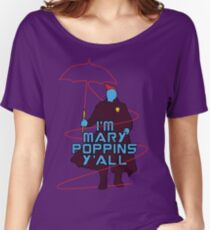 I am Mary Poppins Women's Relaxed Fit T-Shirt