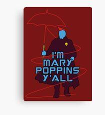 I am Mary Poppins Canvas Print