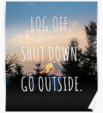 Log off, shut down. Go outside. - New Zealand Travel Series Poster