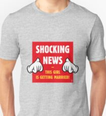 Shocking News: This Girl Is Getting Married! (Bride / Hen Party / 4C) Unisex T-Shirt