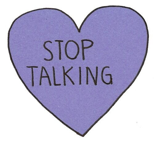 Stop Talking Heart by forbiddngoods
