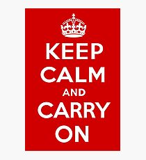 Keep Calm and Carry On Photographic Print