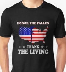 Honor the Fallen Thank the Living T-shirt Veteran & Memorial's Day Unisex T-Shirt