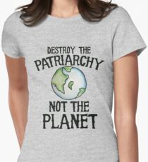 Destroy the Patriarchy not the Planet Women's Fitted T-Shirt