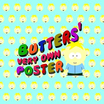 Butters very own poster - South park by cthulupie