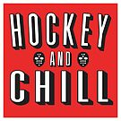 Hockey and Chill by russianmachine