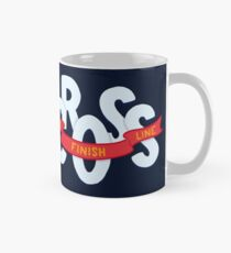 Cross the finish line Classic Mug