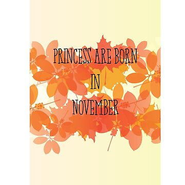 Princesses are born in November! by q5rG9mwlS7v