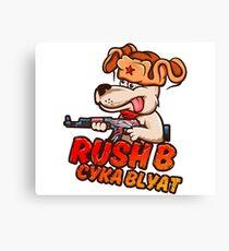 Rush B Cyka Blyat (CS:GO) Canvas Print