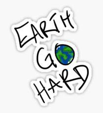 Damn Earth Go Hard Sticker