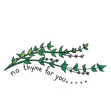 No Thyme by mpeek
