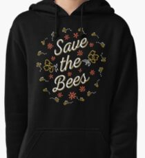 Save the Bees Pullover Hoodie