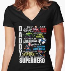 DADDY YOU ARE MY FAVORITE SUPER HERO T SHIRT Women's Fitted V-Neck T-Shirt