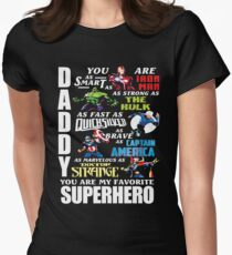 DADDY YOU ARE MY FAVORITE SUPER HERO T SHIRT Women's Fitted T-Shirt