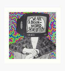 Wir sind ein Gehirnwäsche-Generation T-Shirt Kunstdruck
