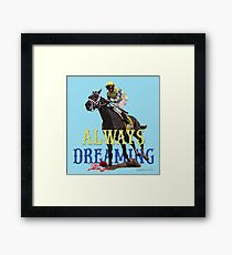 Always Dreaming: Kentucky Derby 2017 Framed Print