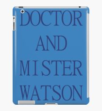 DOCTOR AND MISTER WATSON iPad Case/Skin