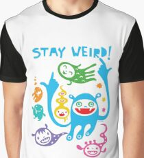 Stay Weird   Graphic T-Shirt