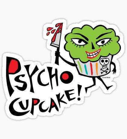 Psycho Cupcake  Sticker
