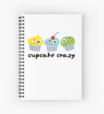 Cupcake Crazy  Spiral Notebook