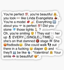 you're perfect you're beautiful with emojis Sticker