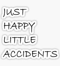 Happy Accidents Sticker Sticker