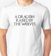 Dragon Raised by the Wolves (white) Unisex T-Shirt