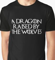 A Dragon Raised by The Wolves (Black) Graphic T-Shirt