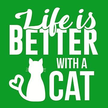 Cute Life is Better with a Cat by caoorang