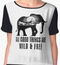 All Good Things Are Wild And Free Women's Chiffon Top