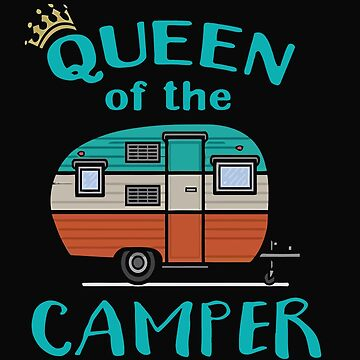 Queen of the Camper by caoorang
