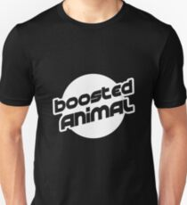 I'm a boosted animal Unisex T-Shirt