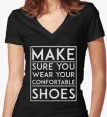 Wear your comfortable shoes Women's Fitted V-Neck T-Shirt
