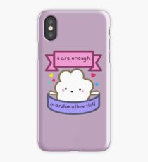 u are enough marshmallow fluff iPhone Case