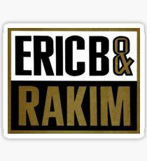 ERIC B AND RAKIM Sticker
