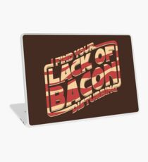 I Find Your Lack of Bacon Disturbing Laptop Skin