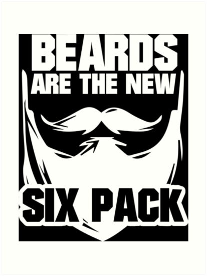 Beards are the New Six Pack\