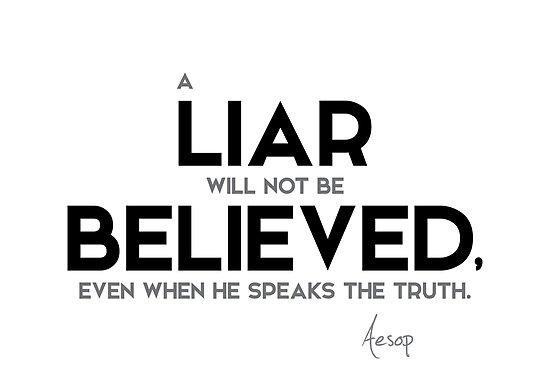 a liar will not be believed - aesop by razvandrc