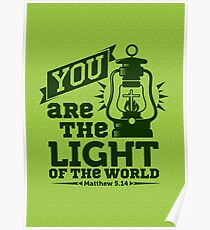 You are the light of the world. Poster