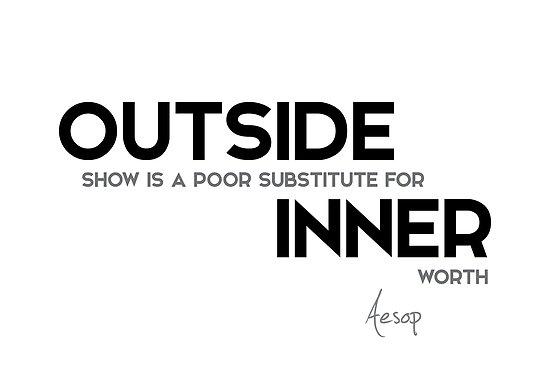 outside show, inner worth - aesop by razvandrc