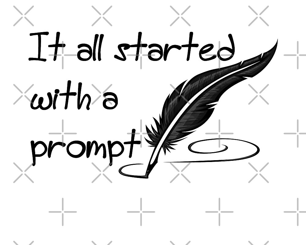 It all started with a prompt by october-lady